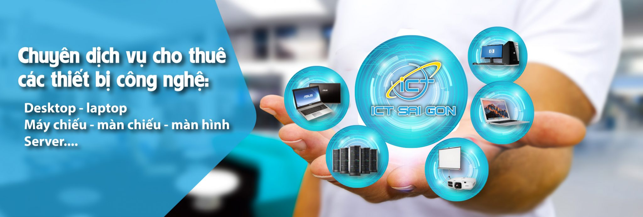 dịch vụ cho thuê thiết bị CNTT của ICT Sài Gòn