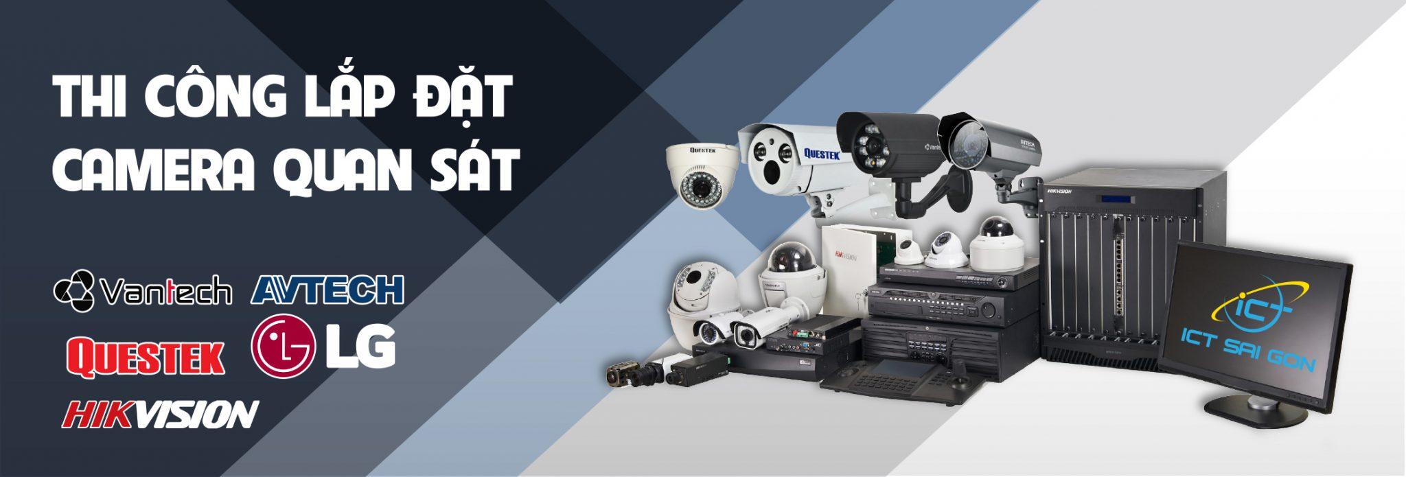 ICT Sài Gòn cung cấp dịch vụ thi công lắp đặt camera tận nơi