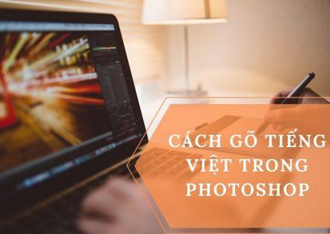 Cách Gõ Tiếng Việt Trong Photoshop