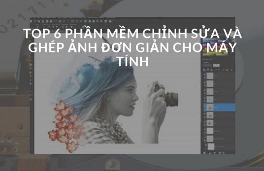 Phan Mem Chinh Sua Va Ghep Anh Đon Gian