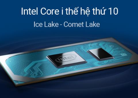 Chip Intel Thế Hệ 10 Có Gì Đột Phá So Với Các Dòng CPU Intel